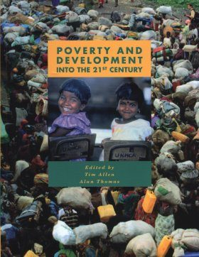 Poverty and Development into the 21st Century
