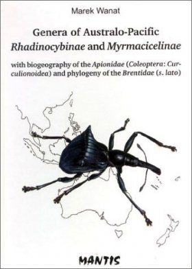 Genera of Australo-Pacific Rhadinocybinae and Myrmacicelinae with Biogeography of the Apionidae (Coleoptera: Curculionoidea) and Phylogeny of the Brentidae (S. Lato)