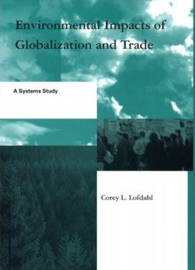 Environmental Impacts of Globalisation and Trade