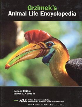 Grzimek's Animal Life Encyclopedia, Volume 10: Birds III