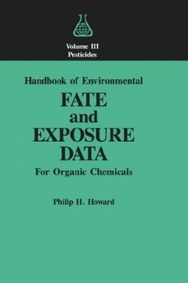 Environmental Fate and Exposure of Organic Chemicals, Volume 3