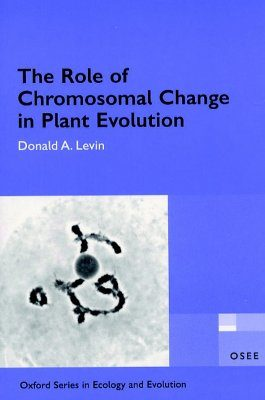 The Role of Chromosomal Change in Plant Evolution