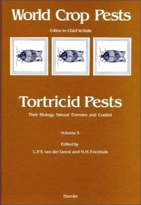 Tortricid Pests: Their Biology, Natural Enemies and Control