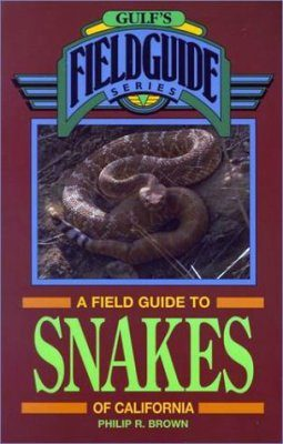A Field Guide to Snakes of California
