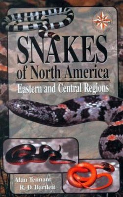 A Field Guide to Snakes of North America