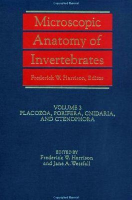 Microscopic Anatomy of Invertebrates, Volume 2