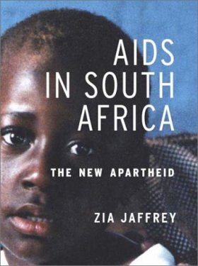 AIDS in South Africa: The New Apartheid