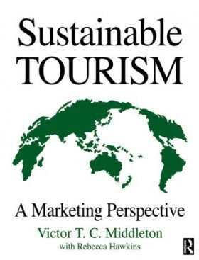 Sustainable Tourism: A Marketing Perspective