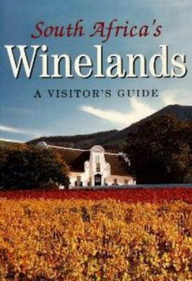 South Africa's Winelands