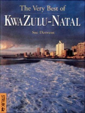 The Very Best of KwaZulu-Natal