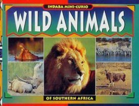 Wild Animals of Southern Africa