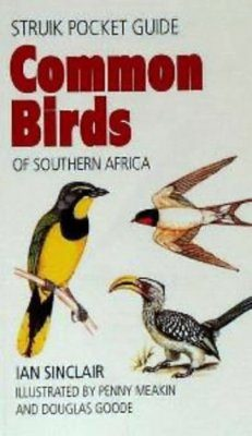 Struik Pocket Guide: Common Birds of Southern Africa