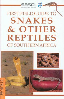 Snakes and Other Reptiles of Southern Africa