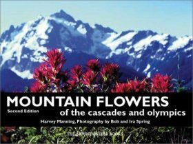 Mountain Flowers of the Cascades and Olympics