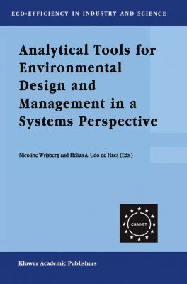 Analytical Tools for Environmental Design and Management in a Systems