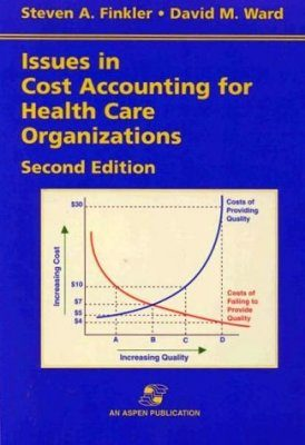 Issues in Cost Accounting for Health Care Organisations