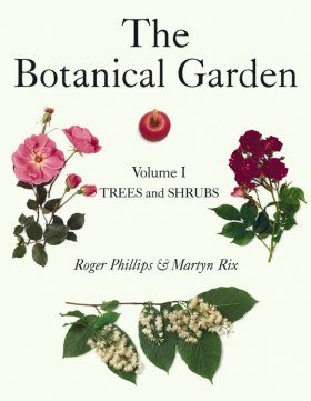 The Botanical Garden, Volume 1: Trees and Shrubs