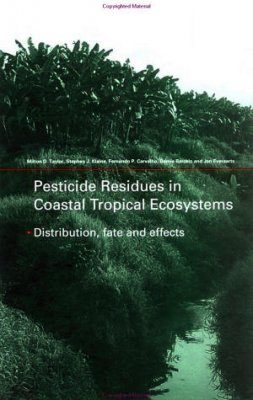 Pesticide Residues in Coastal Tropical Ecosystems