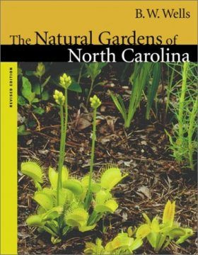 The Natural Gardens of North Carolina