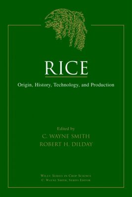 Rice: Evolution, History, Production and Technology