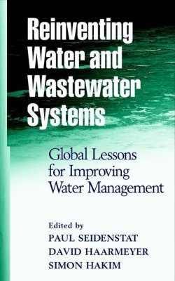 Reinventing Water and Wastewater Systems