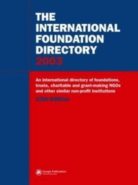 The International Foundation Directory 2002
