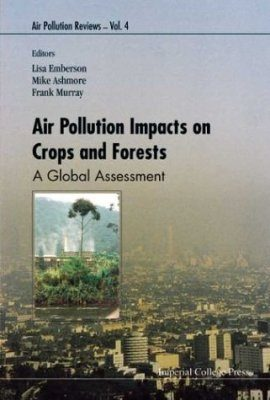 Air Pollution Impacts on Crops and Forests