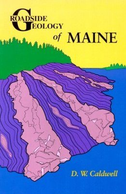 Roadside Geology of Maine