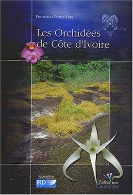 Les Orchidées de Côte d'Ivoire [The Orchids of Ivory Coast]