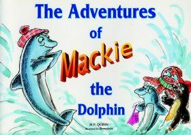 The Adventures of Mackie the Dolphin