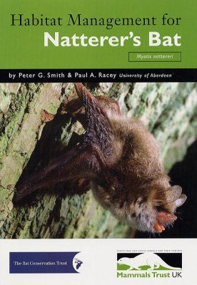 Habitat Management for Natterer's Bat (Myotis Nattereri)
