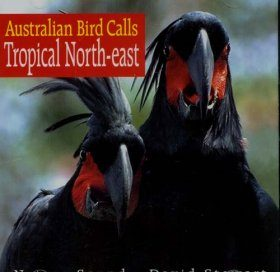 Australian Bird Calls: Tropical North East