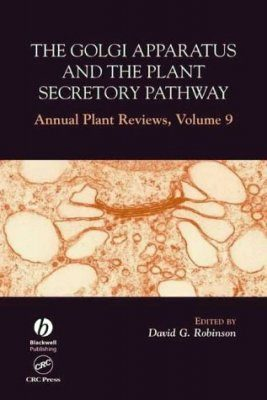 The Golgi Apparatus and the Plant Secretory Pathway