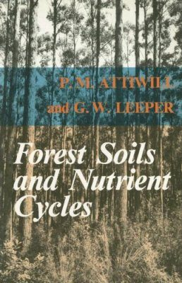 Forest Soils and Nutrient Cycles