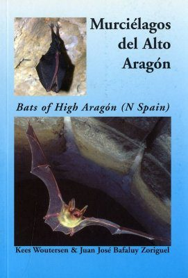 Bats of High Aragón (N Spain) / Murciélagos del Alto Aragón