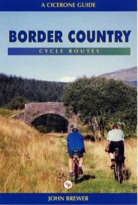 Cicerone Guides: Border Country - Cycle Routes