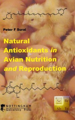 Natural Antioxidants in Avian Nutrition and Reproduction