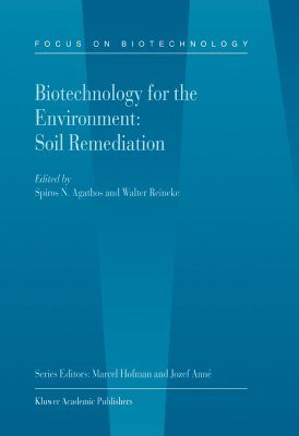 Biotechnology and the Environment: Soil Remediation