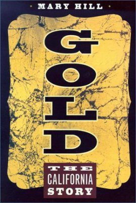Gold: The California Story