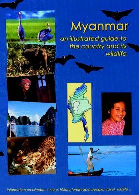 Myanmar: An Illustrated Guide to the Country and its Wildlife