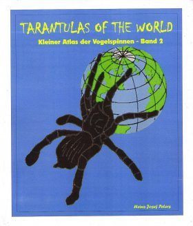 Tarantulas of the World: Kleiner Atlas der Vogelspinnen - Band 2 [German]