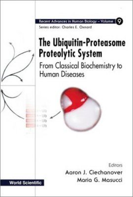 The Ubiquitin-Proteasome Proteolytic System
