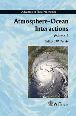Atmosphere - Ocean Interactions Volume 2