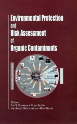 Environmental Protection and Risk Assessment of Organic Contaminants