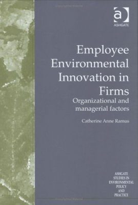 Employee Environmental Innovation in Firms