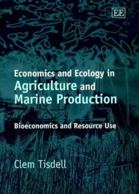 Economics and Ecology in Agriculture and Marine Production