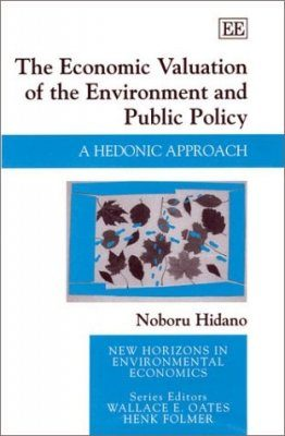 The Economic Valuation of the Environment and Public Policy