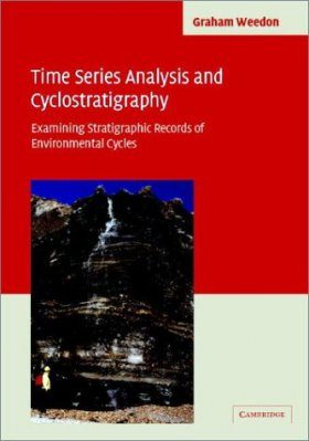 Time Series Analysis and Cyclostratigraphy