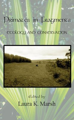 Primates in Fragments: Ecology and Conservation