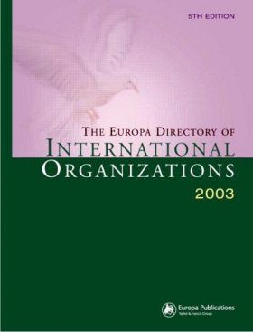 The Europa Directory of International Organizations 2003